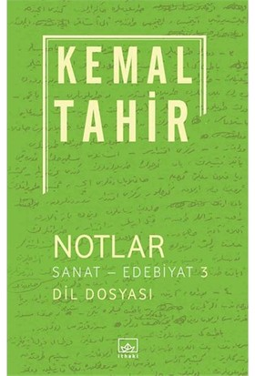 Notlar: Sanat Edebiyat 3-Kemal Tahir