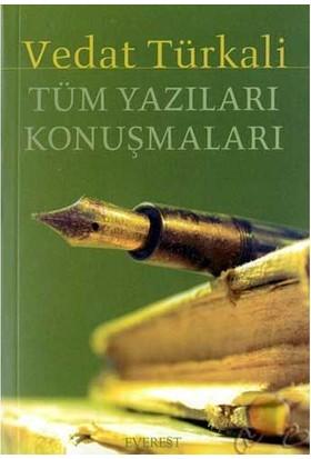 Tüm Yazıları Konuşmaları - Vedat Türkali