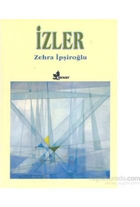 İzler-Zehra İpşiroğlu