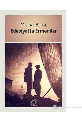 Edebiyatta Ermeniler-Murat Belge