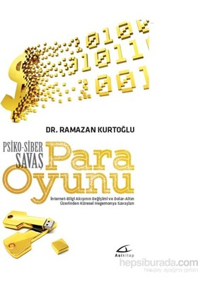 Para Oyunu: Psiko Siber Savaş - Ramazan Kurtoğlu