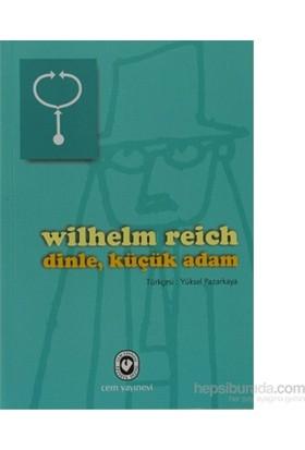 Dinle, Küçük Adam - Wilhelm Reich