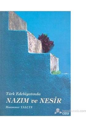 Türk Edebiyatında Nazım Ve Nesir-Muammer Yalçın