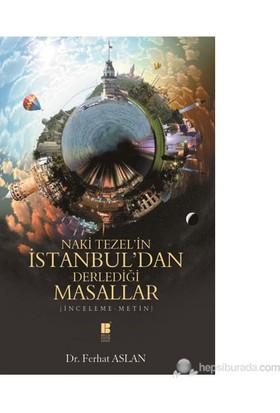 Naki Tezel'İn İstanbuldan Derlediği Masallar-Ferhat Aslan