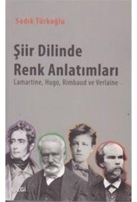 Şiir Dilinde Renk Anlatımları-Sadık Türkoğlu