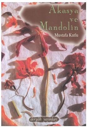 Akasya Ve Mandolin