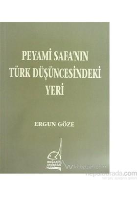 Peyami Safanın Türk Düşüncesindeki Yeri-Ergun Göze