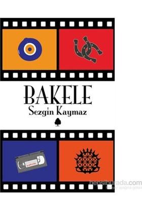 Bakele - Sezgin Kaymaz