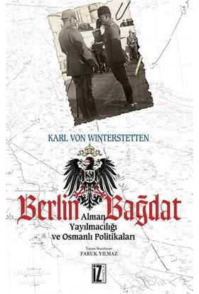 Berlin-Bağdat - Karl von Winterstetten