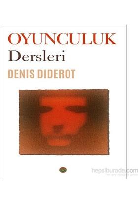 Oyunculuk Dersleri-Denis Diderot