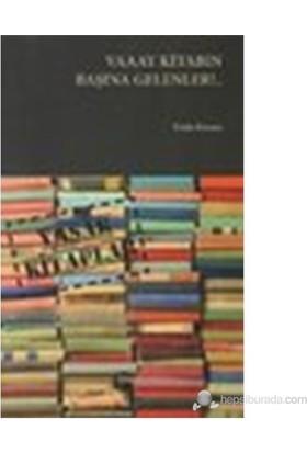 Vaaay Kitabın Başına Gelenler!.. (Yasak Kitaplar)-Emin Karaca