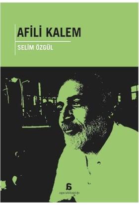 Afili Kalem-Selim Özgül