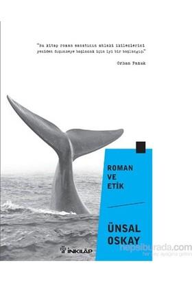 Roman Ve Etik-Ünsal Oskay