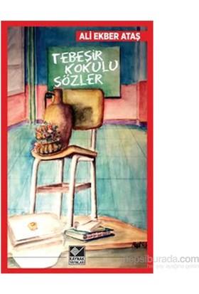 Tebeşir Kokulu Sözler-Ali Ekber Ataş