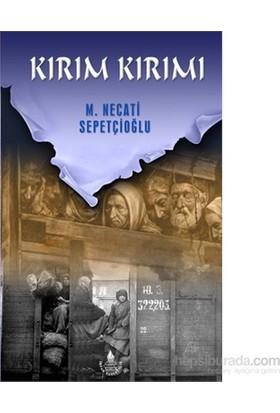 Kırım Kırımı-Mustafa Necati Sepetçioğlu