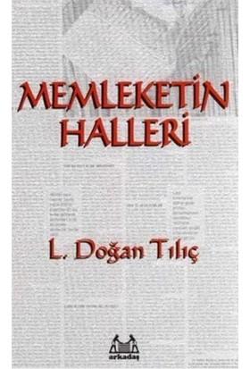 Memleketin Halleri-L. Doğan Tılıç