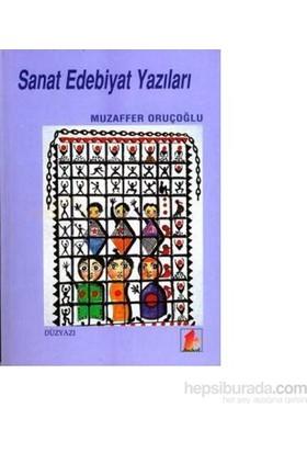 Sanat Edebiyat Yazıları-Muzaffer Oruçoğlu
