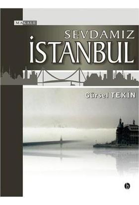 Sevdamız İstanbul (Ciltli)