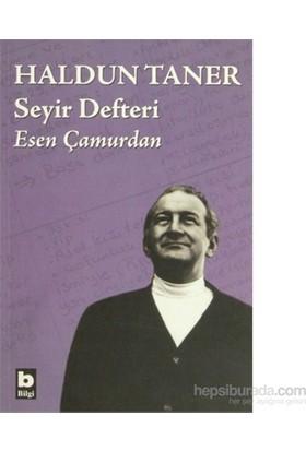 Haldun Taner Seyir Defteri-Esen Çamurdan