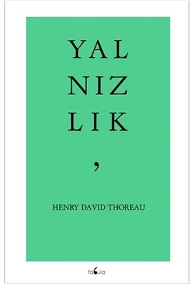 Yalnızlık-Henry David Thoreau
