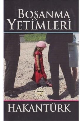 Boşanma Yetimleri-Hakan Türk