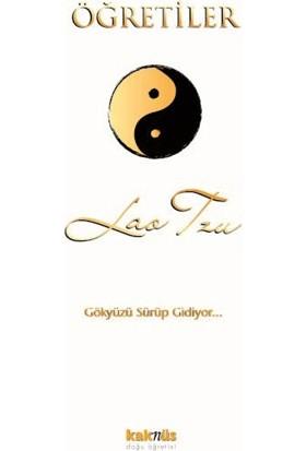 Öğretiler Gökyüzü Sürüp Gidiyor - Lao Tzu