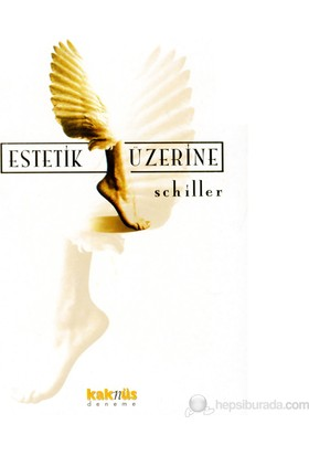 Estetik Üzerine-Friedrich Schiller