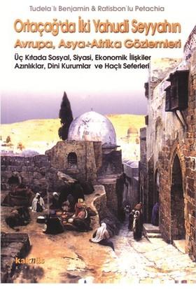 İlginç Olaylar / Sıradışı İnsanlarOrtaçağ'da İki Yahudi Seyyahın