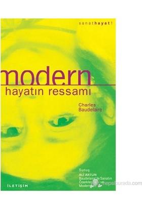 Modern Hayatın Ressamı-Charles Baudelaire