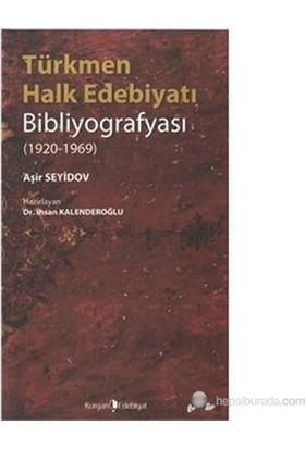 Türkmen Halk Edebiyatı Bibliyografyası 1920-1969