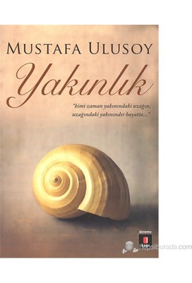 Yakınlık-Mustafa Ulusoy