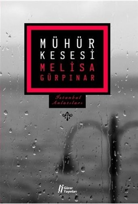 Mühür Kesesi - İstanbul Anlatıları