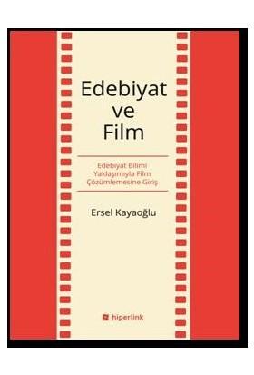 Edebiyat Ve Film-Ersel Kayaoğlu