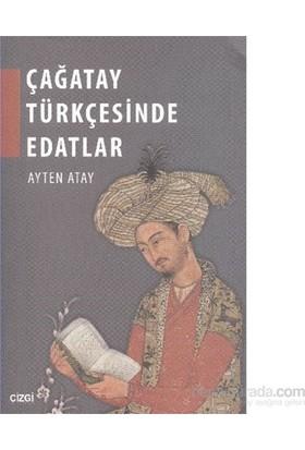 Çağatay Türkçesinde Edatlar-Ayten Atay