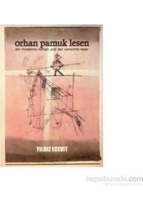 Orhan Pamuk Lesen-Yıldız Ecevit