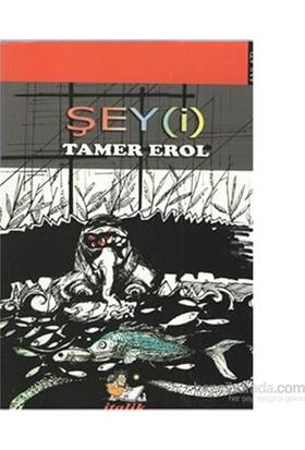 Şeyi-Tamer Erol