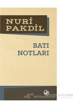 Batı Notları-Nuri Pakdil