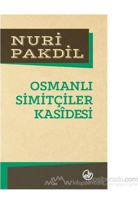 Osmanlı Simitçiler Kasidesi-Nuri Pakdil