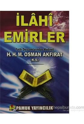 İlahi Emirler (Sohbet-005/P22)-M. Osman Akfırat