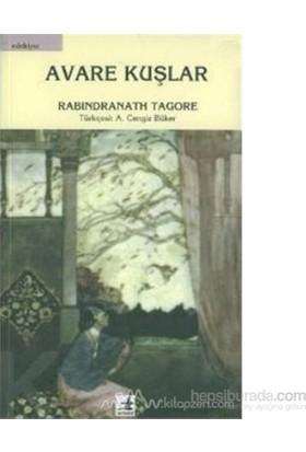 Avare Kuşlar - Rabindranath Tagore