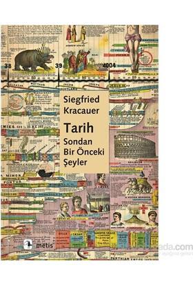 Tarih: Sondan Bir Önceki Şeyler-Paul Oskar Kristeller