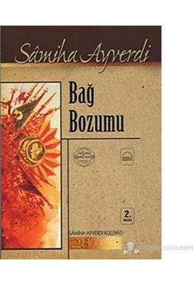 Bağ Bozumu-Samiha Ayverdi