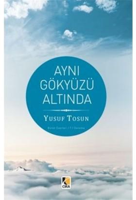 Aynı Gökyüzü Altında-Yusuf Tosun