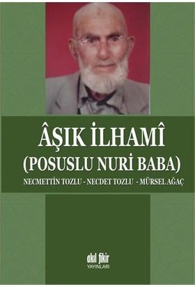 Aşık İlhami (Posuslu Nuri Baba)-Necdet Tozlu
