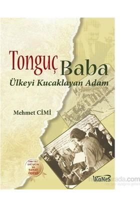 Tonguç Baba-Mehmet Cimi