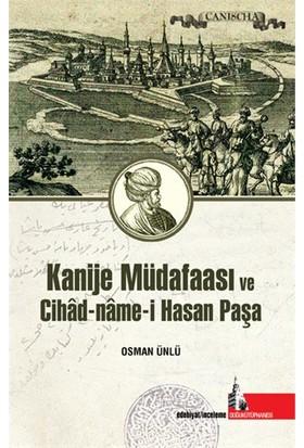 Kanije Müdafaası Ve Cihad-Name-İ Hasan Paşa-Osman Ünlü