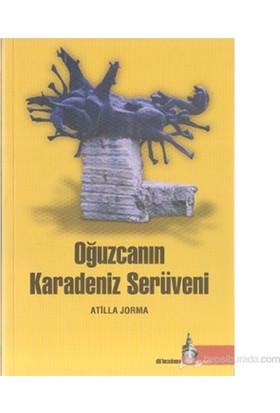 Oğuzcanın Karadeniz Serüveni-Atilla Jorma