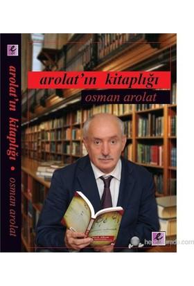 Arolat'In Kitaplığı-Osman Arolat