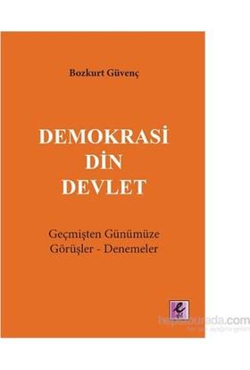 Demokrasi Din Devlet-Bozkurt Güvenç
