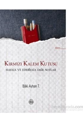 Kırmızı Kalem Kutusu - Baki Ayhan T.